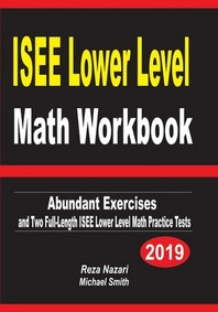 ISEE Lower Level Math Workbook