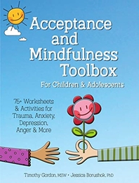 Acceptance and Mindfulness Toolbox Fro Children and Adolescents
