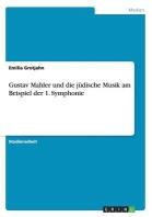 Gustav Mahler Und Die Judische Musik Am Beispiel Der 1. Symphonie
