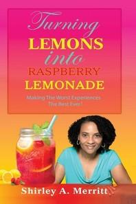Turning Lemons Into Raspberry Lemonade