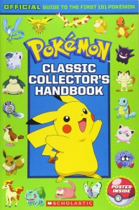Classic Collector's Handbook: An Official Guide to the First 151 Pokemon