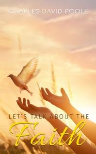 Let's Talk About the Faith