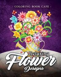 Relaxing Flower Designs