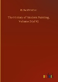 The History of Modern Painting, Volume 2 (of 4)