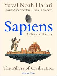 Sapiens: A Graphic History Volume 2