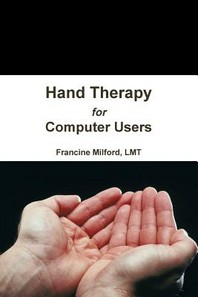 Hand Therapy for Computer Users