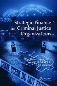 Strategic Finance for Criminal Justice Organizations