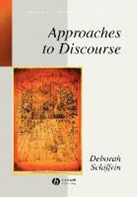 Approaches to Discourse: Language as Social Interaction (Language in Society S.)