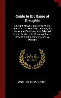 Guide to the Game of Draughts