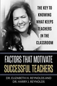 Factors that Motivate Successful Teachers