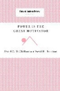 Power Is the Great Motivator