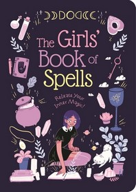 The Girls' Book of Spells