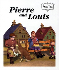 Pierre and Louis