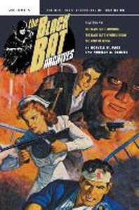 The Black Bat Archives, Volume 5