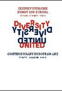 Diversity United. Contemporary European Art