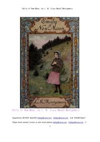뉴문 초승달 뜰무렵의 에밀리.Emily of New Moon, by L. M. (Lucy Maud) Montgomery