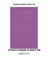 현대판 라비린스 미로 미궁 迷宮 .The Book of Labyrinth, by Helen R. Hull