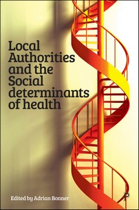 Local Authorities and the Social Determinants of Health