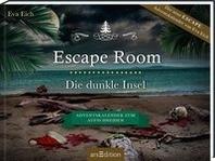 Escape Room. Die dunkle Insel. Das Original: Der neue Escape-Room-Adventskalender von Eva Eich (fuer Erwachsene)