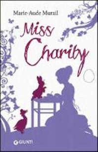 Murail, M: Miss Charity