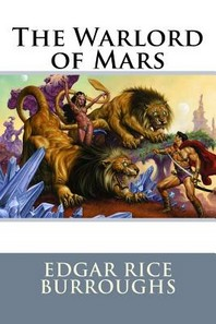 The Warlord of Mars Edgar Rice Burroughs