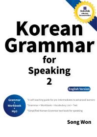 Korean Grammar for Speaking. 2