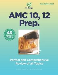 Dr. John Chung's AMC 10, 12 Prep