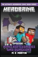 HEROBRINE Episode 1