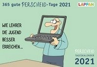 365 gute Perscheid-Tage 2021: Tageskalender