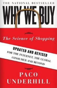 Why We Buy (Updated, Revised)