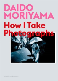 Daido Moriyama, Follow Me