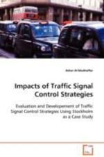Impacts of Traffic Signal Control Strategies