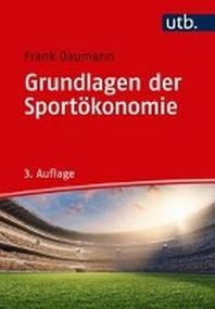 Grundlagen der Sportoekonomie