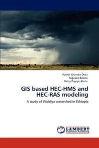 GIS Based Hec-HMS and Hec-Ras Modeling