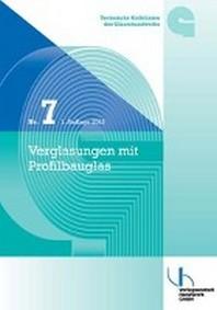TR 7 Technische Richtlinien des Glaserhandwerksn mit Profilbauglas