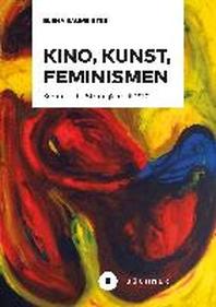 Kino, Kunst, Feminismen