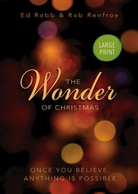 The Wonder of Christmas [Large Print]