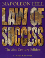 Law of Success : The 21st Century Edition