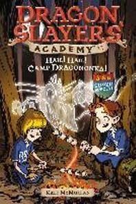 Dragon Slayers' Academy #17 : Hail! Hail! Camp Dragononka!