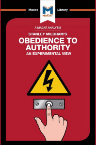 An Analysis of Stanley Milgram's Obedience to Authority