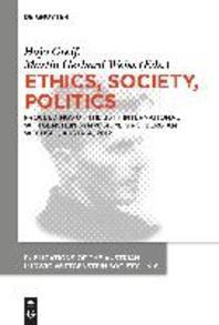 Ethics, Society, Politics