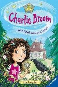 Charlie Broom, Band 1: Wie faengt man eine Hexe?