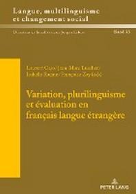 Variation, plurilinguisme et evaluation en francais langue etrangere