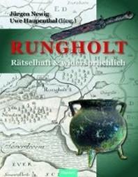 Rungholt - raetselhaft und widerspruechlich