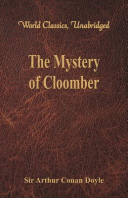 The Mystery of Cloomber (World Classics, Unabridged)