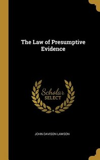 The Law of Presumptive Evidence