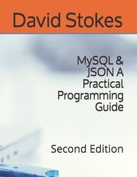 MySQL & JSON A Practical Programming Guide