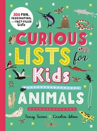 Curious Lists for Kids - Animals