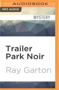 Trailer Park Noir