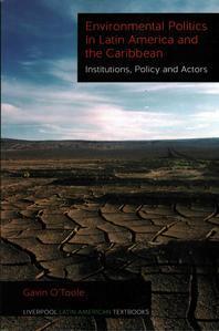 Environmental Politics in Latin America and the Caribbean Volume 2